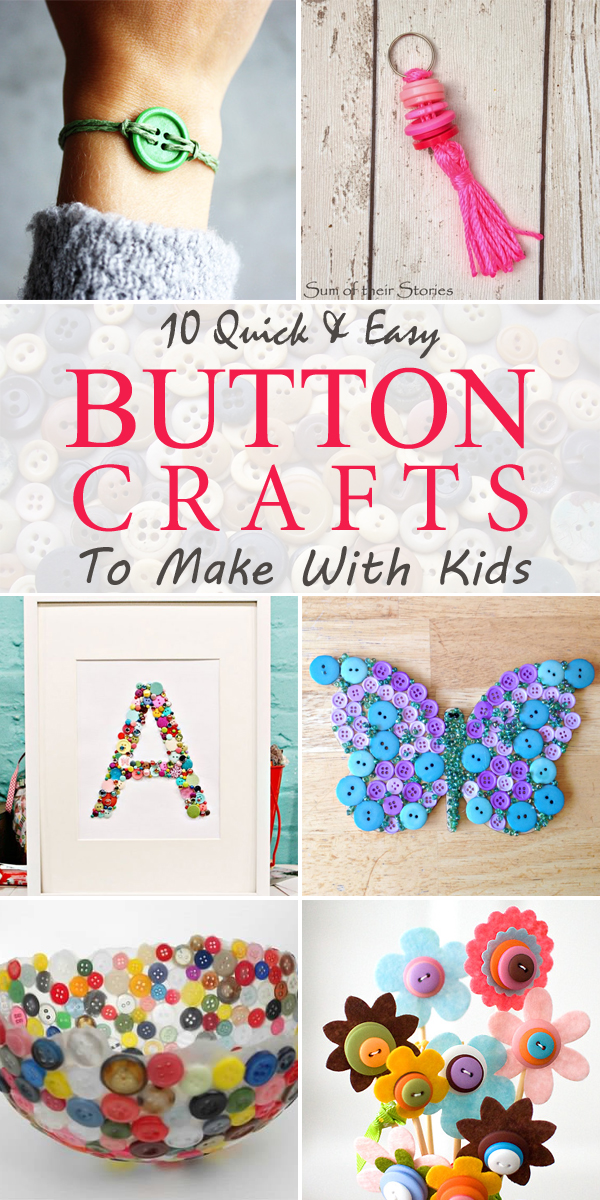 10 Quick and Easy Button Crafts To Make With Kids