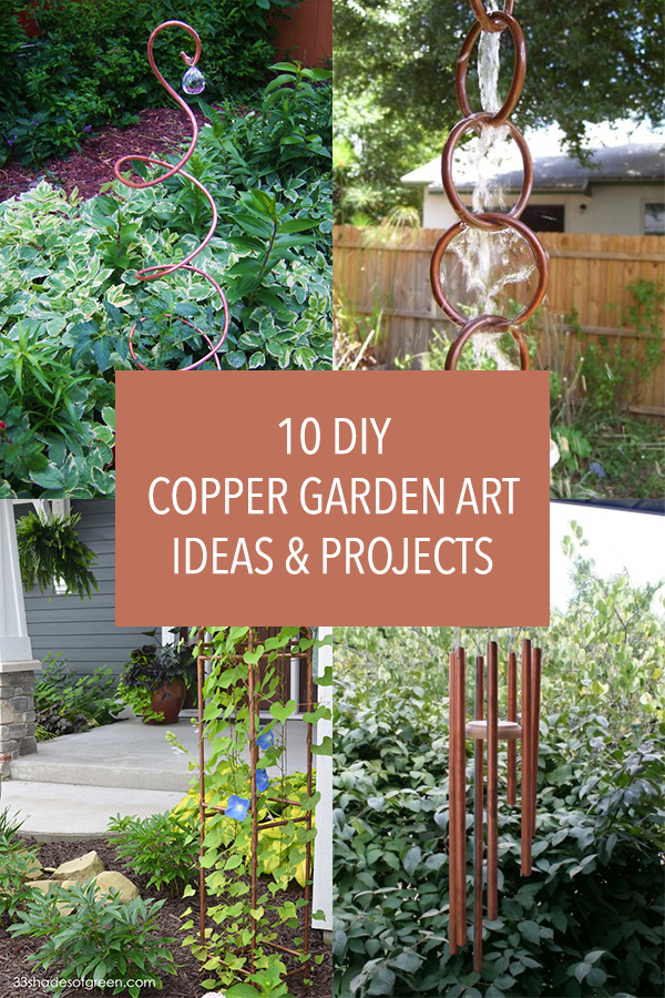 10 DIY Copper Garden Art Ideas & Projects