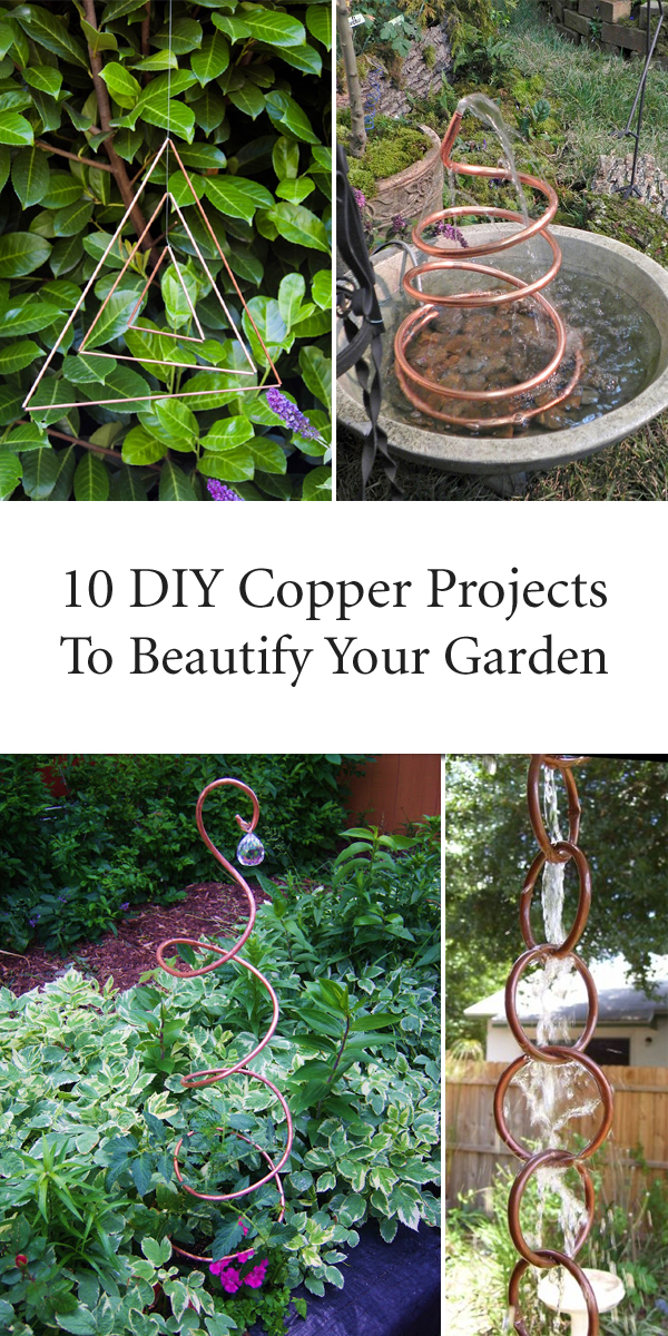 10 DIY Copper Projects To Beautify Your Garden