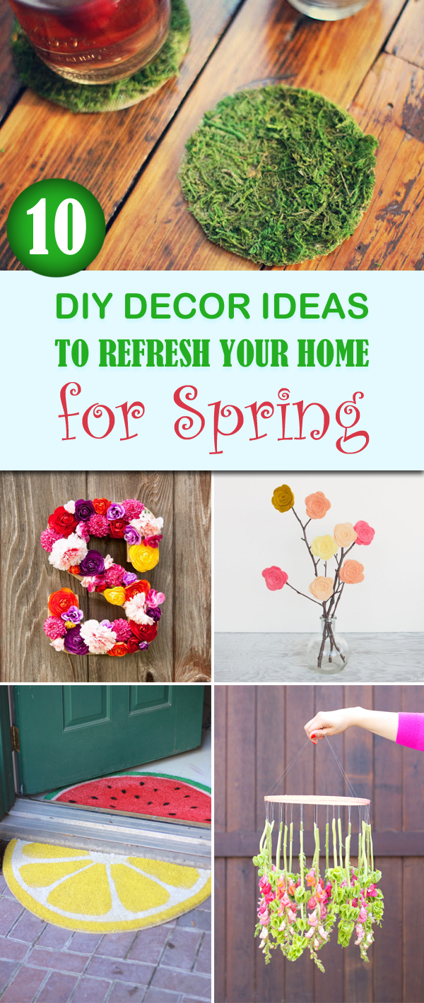 10 DIY Decor Ideas to Refresh Your Home for Spring