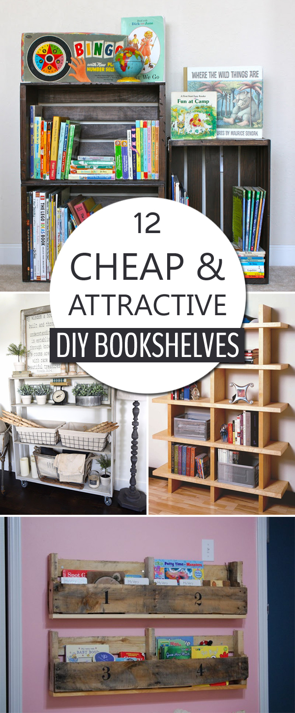 12 Cheap and Attractive DIY Bookshelves You Can Build Yourself