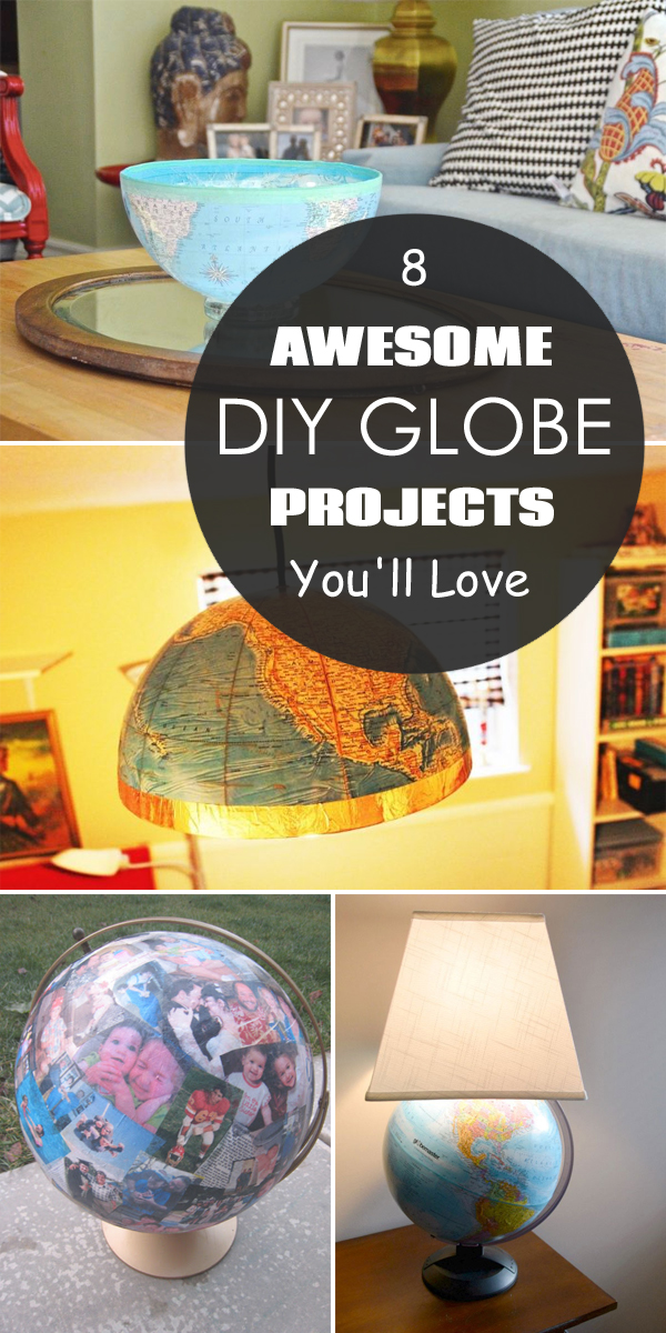 8 Awesome DIY Globe Projects You'll Love