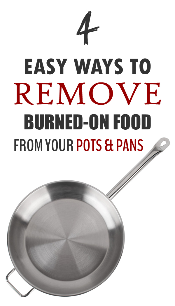 how to get burnt food off pots and pans