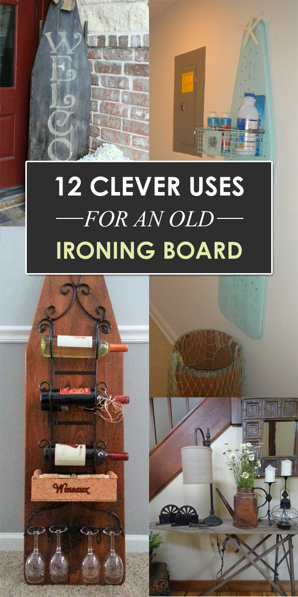 12 Clever Uses For An Old Ironing Board