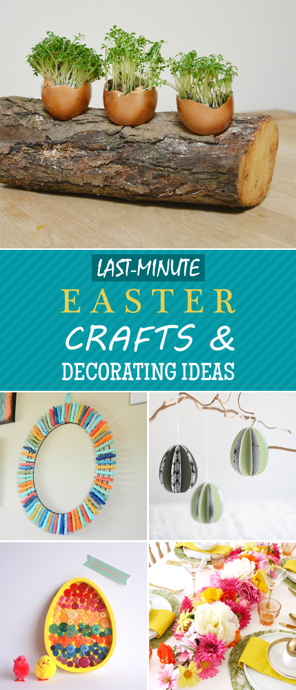 Last-Minute DIY Easter Crafts and Decorating Ideas
