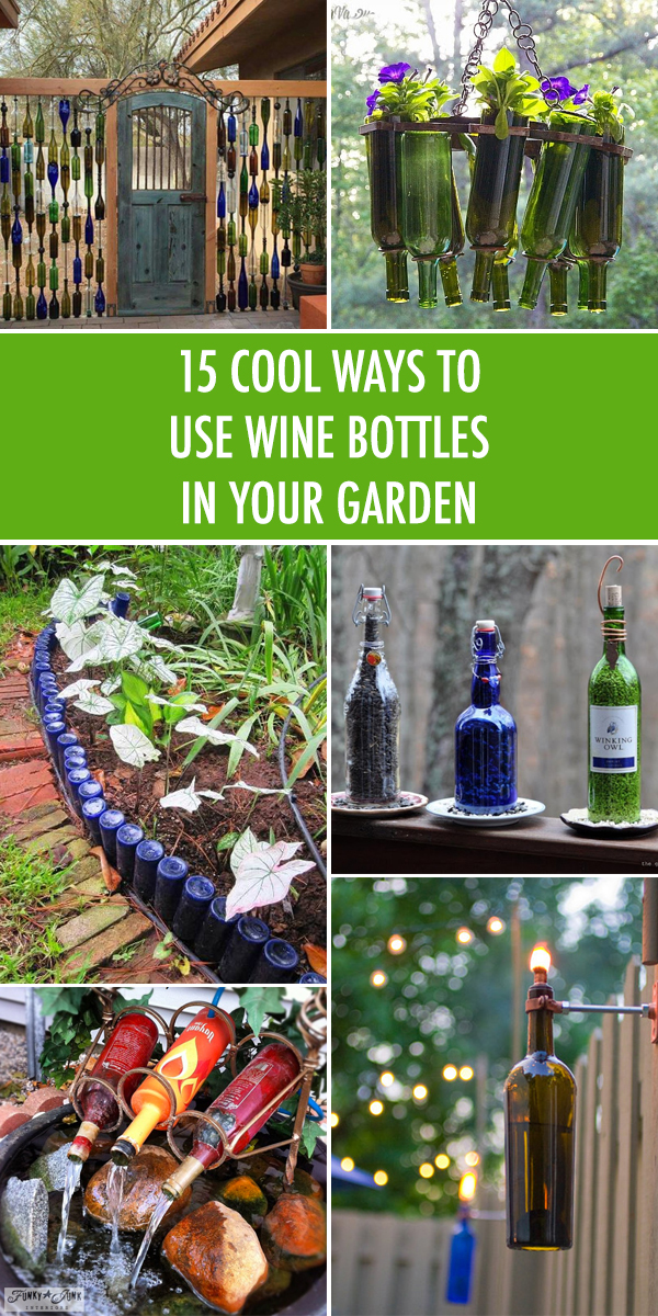 15 Cool Ways to Use Wine Bottles In Your Garden