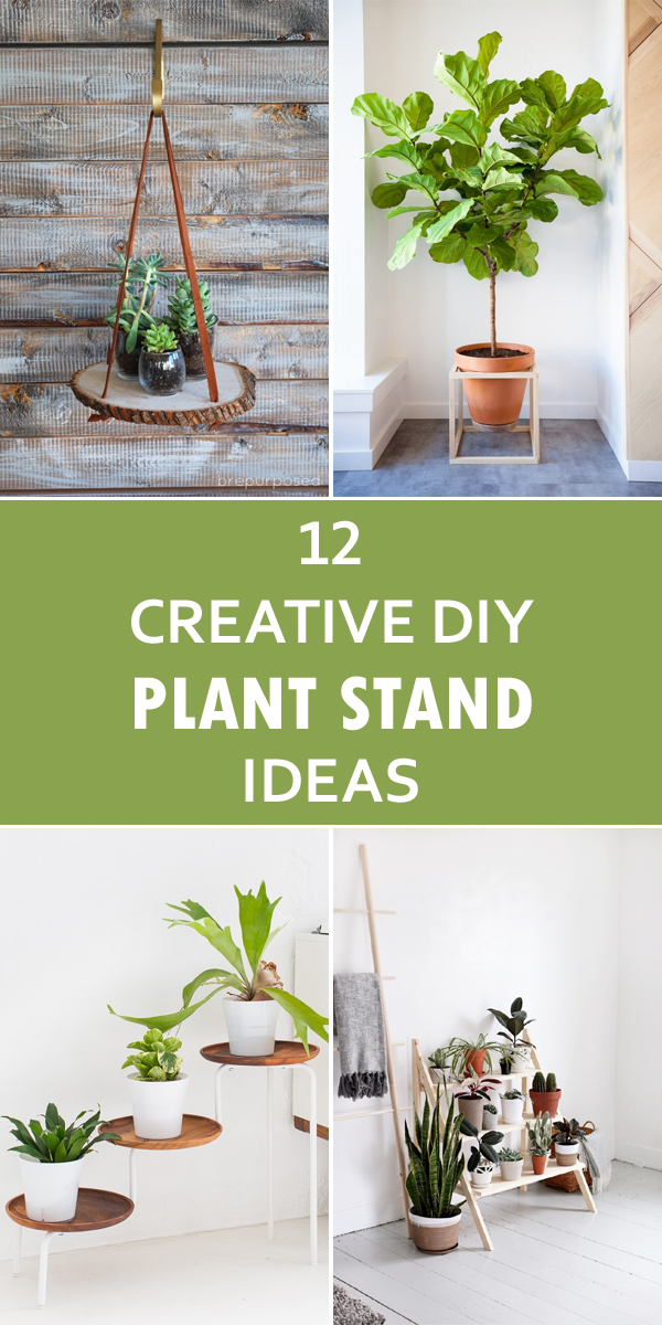 12 Creative Diy Plant Stand Ideas