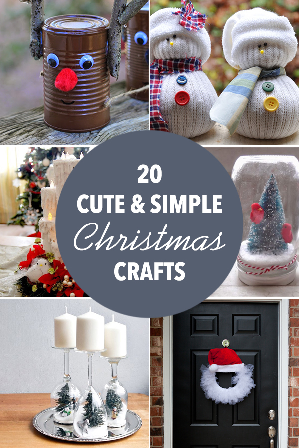 20 Cute and Simple Christmas Crafts