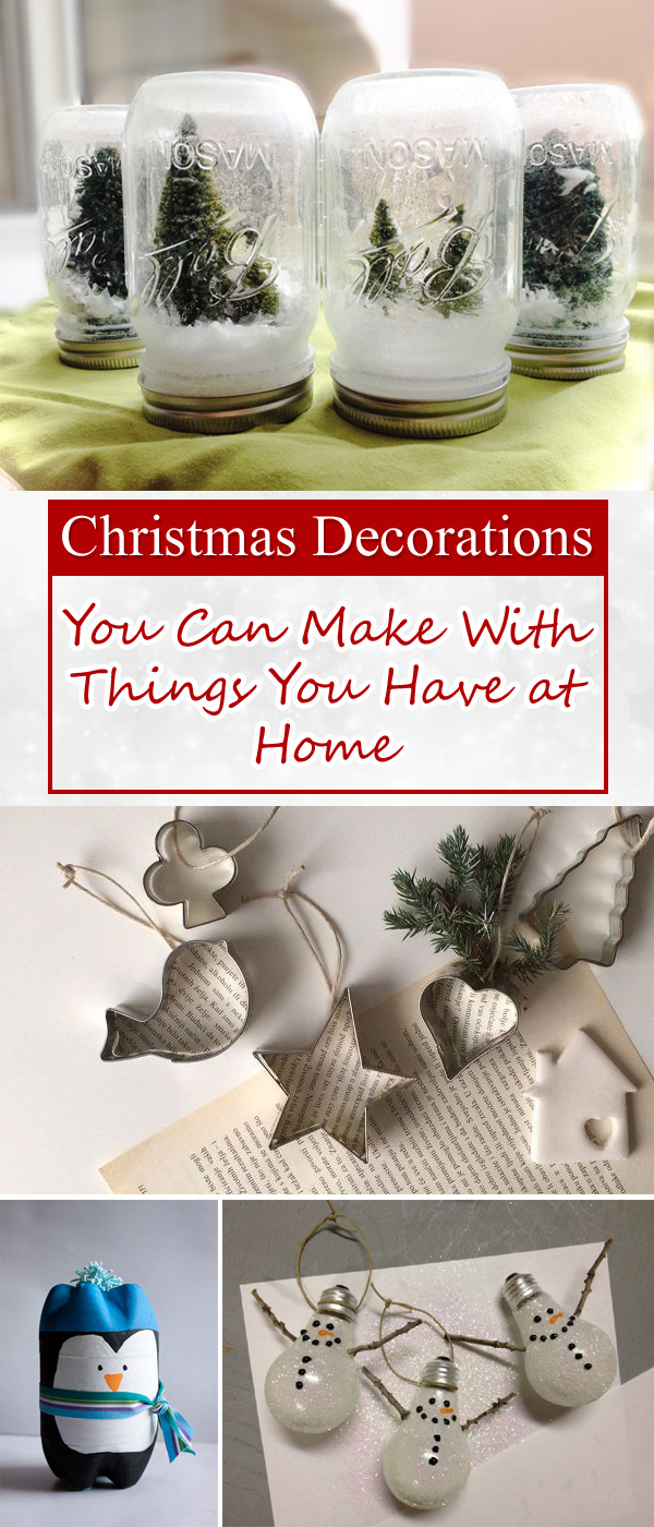 14 Christmas Decorations You Can Make With Things You Have at Home