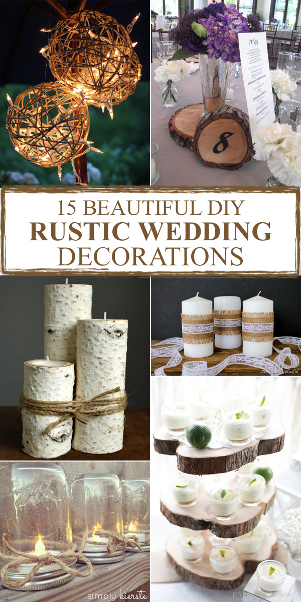 15 Beautiful DIY Rustic Wedding Decorations
