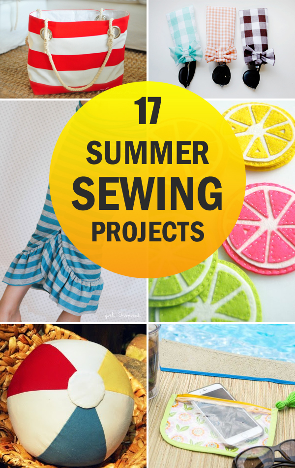 17 Fun and Easy Summer Sewing Projects