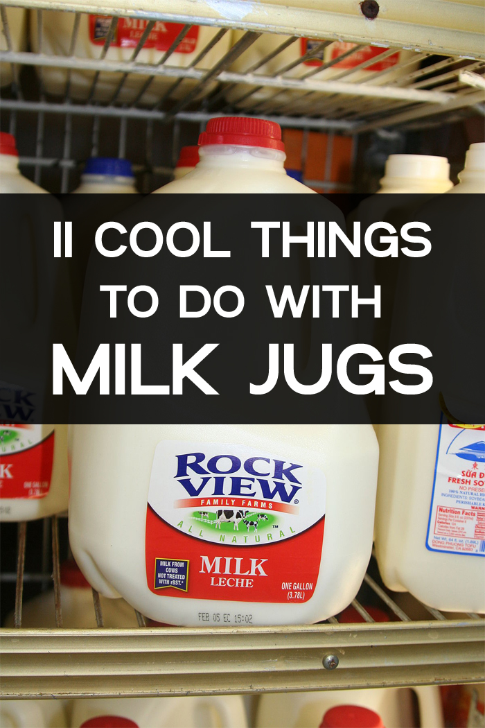 11 Cool Things to Do with Milk Jugs
