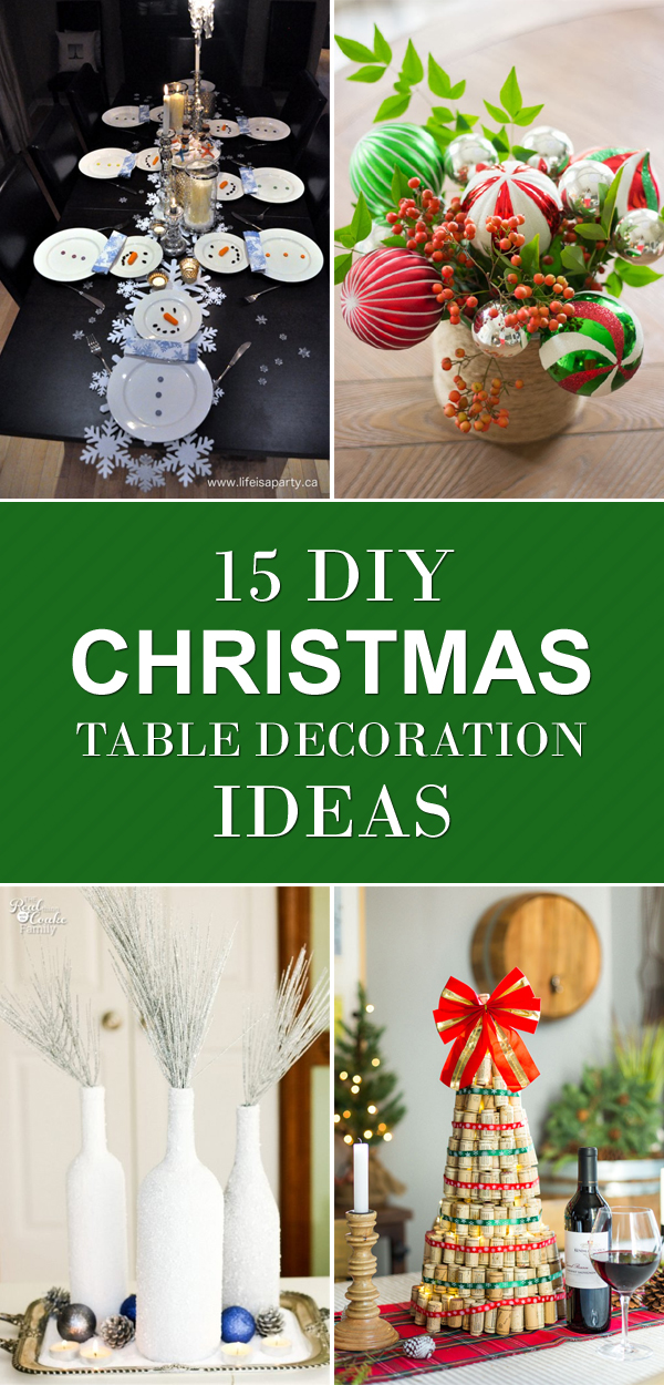 15 diy christmas table decoration ideasjpg - Christmas Table Decoration Ideas Easy