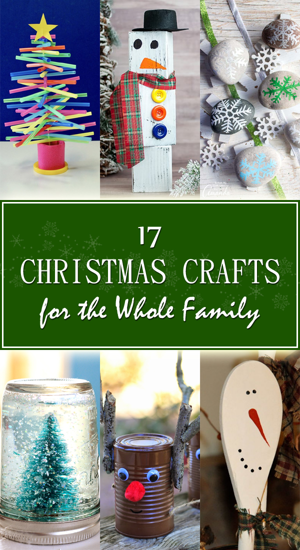 17 Christmas Crafts for the Whole Family