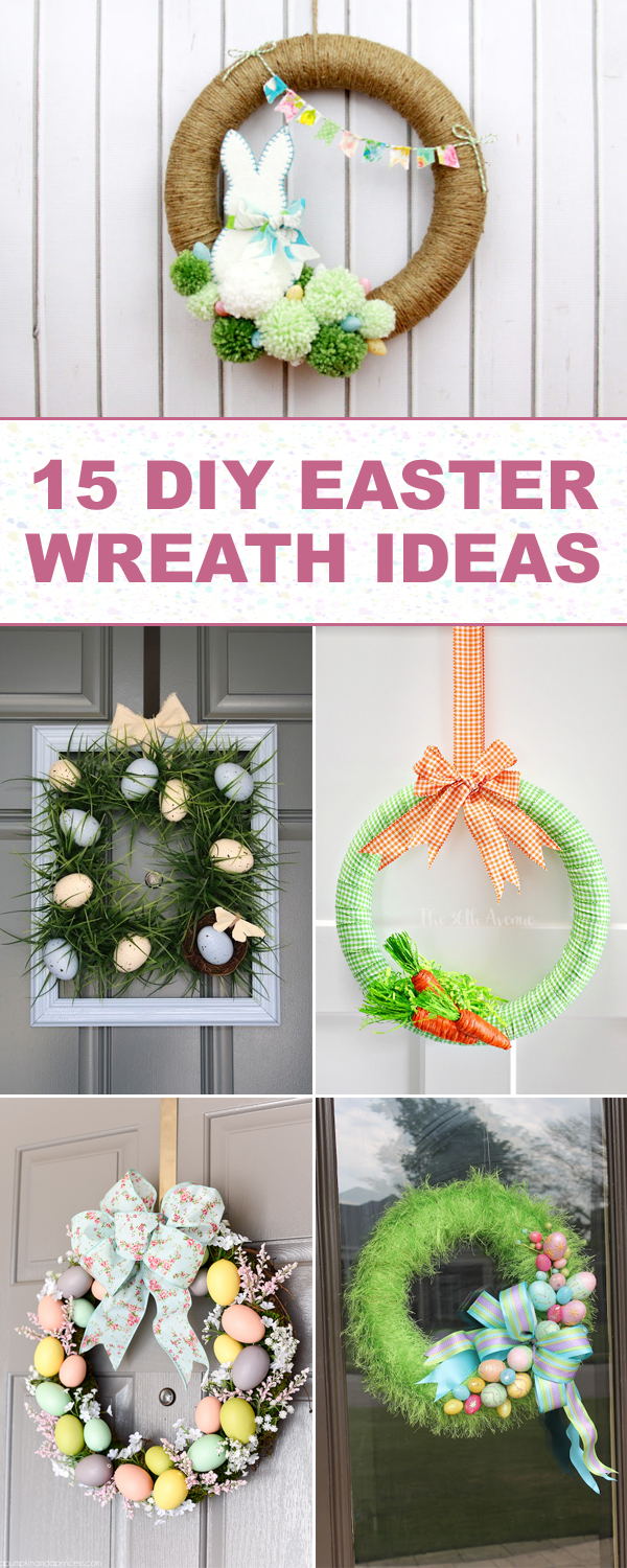 15 Beautiful DIY Easter Wreath Ideas