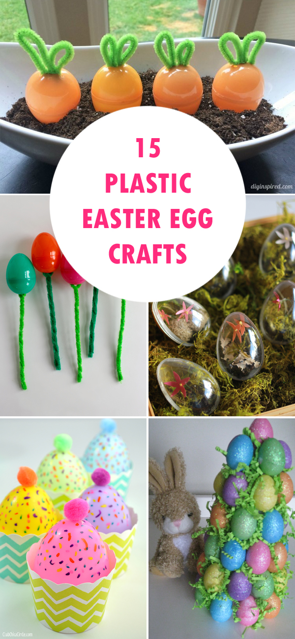 15 Fun and Easy Plastic Easter Egg Crafts