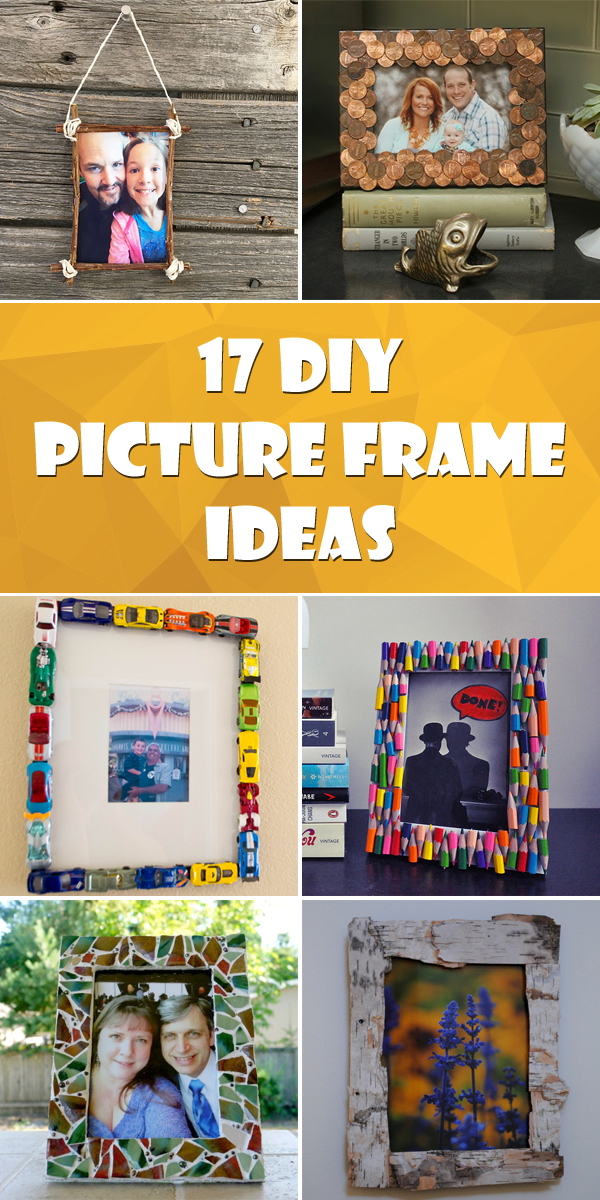 17 Interesting DIY Picture Frame Ideas