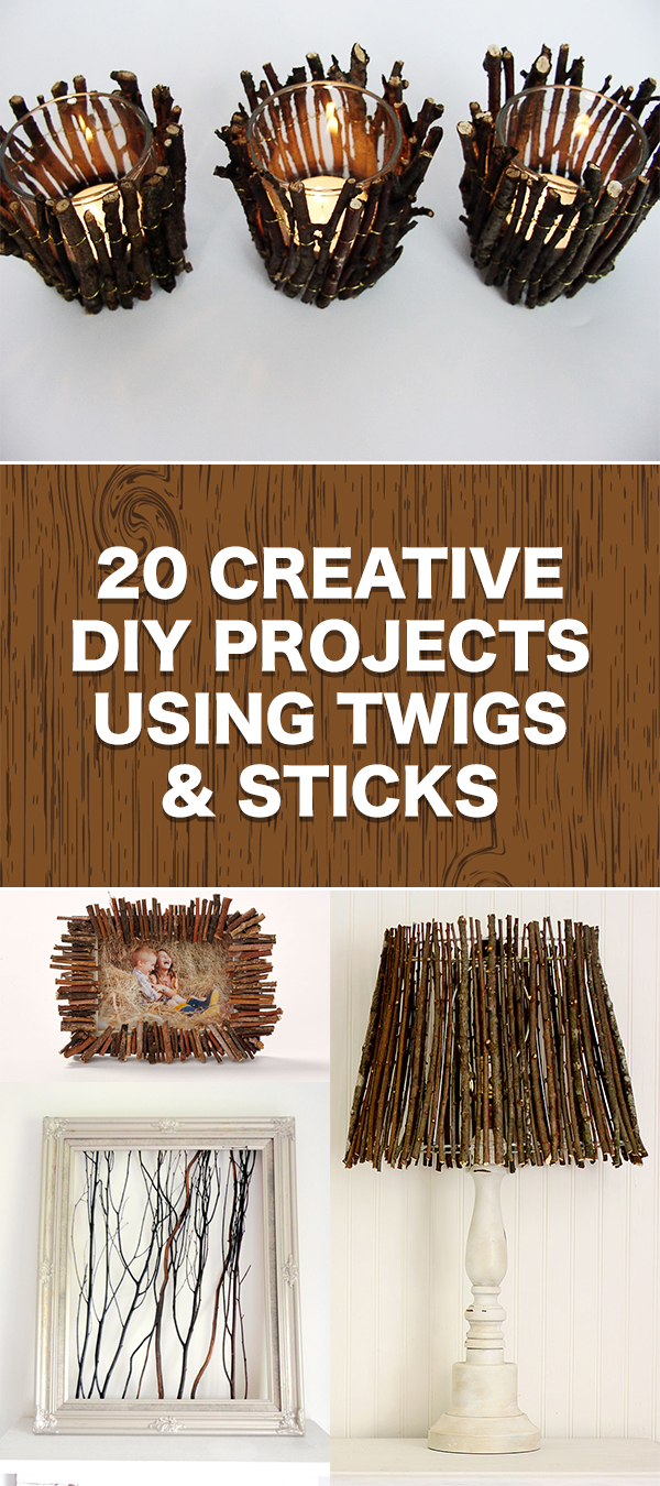 20 Creative DIY Projects Using Twigs and Sticks