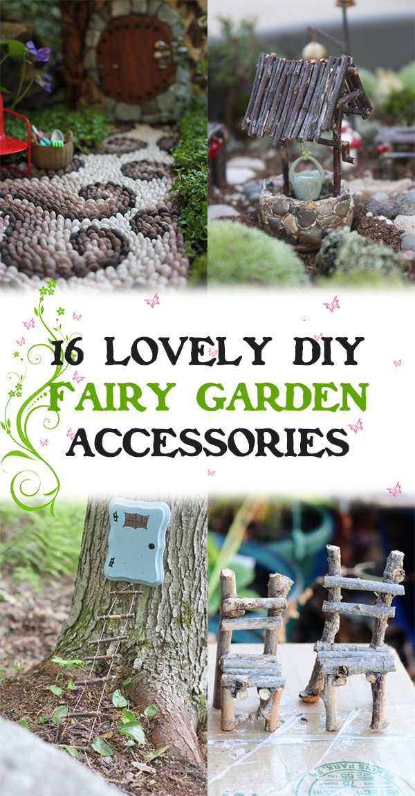 16 Lovely DIY Fairy Garden Accessories