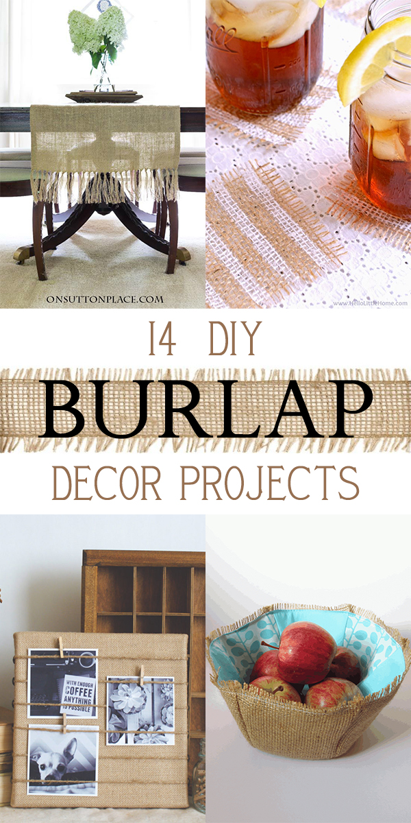 14 Easy and Beautiful DIY Burlap Decor Projects