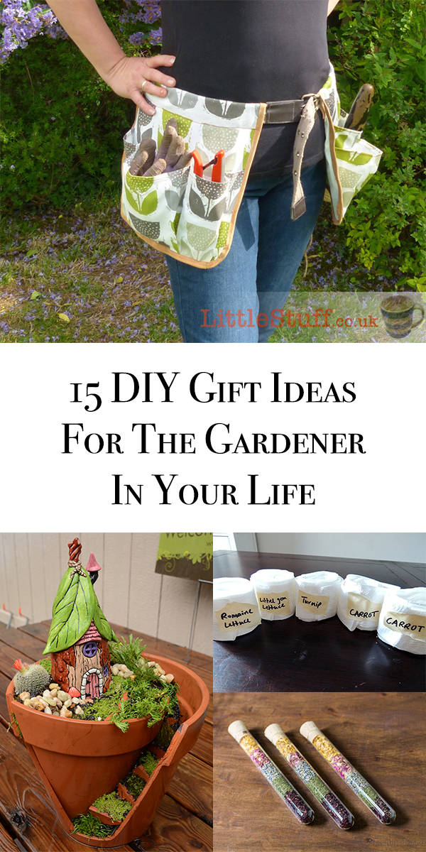 15 DIY Gift Ideas For The Gardener In Your Life