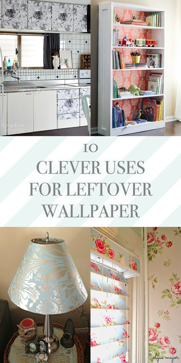 10 Clever Uses for Leftover Wallpaper